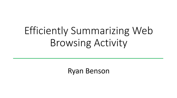 "Video of ""Efficiently Summarizing Web Browsing Activity"" at SANS DFIR Summit 2018"